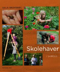 - bogen om haven som læringsrum. Forlaget Frydenlund 2012